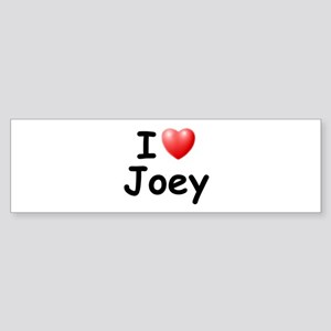 I Love Joey (Black) Bumper Sticker