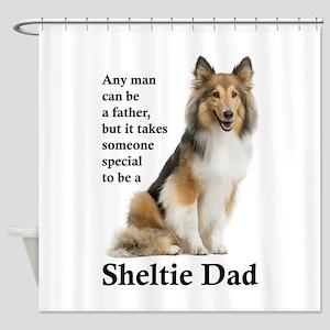 Sheltie Dad Shower Curtain
