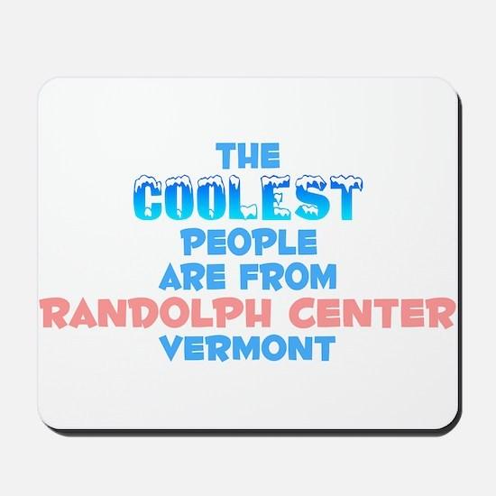 Coolest: Randolph Cente, VT Mousepad