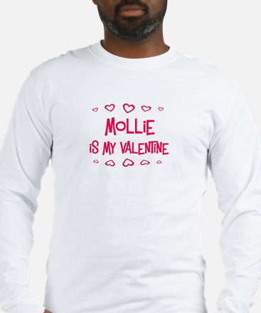 Mollie is my valentine Long Sleeve T-Shirt