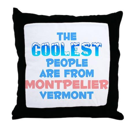 Coolest: Montpelier, VT Throw Pillow