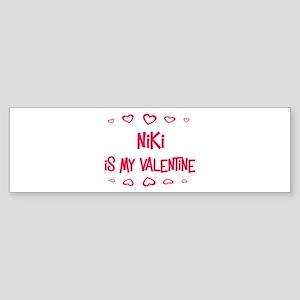 Niki is my valentine Bumper Sticker