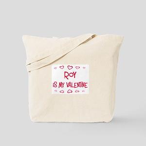 Roy is my valentine Tote Bag
