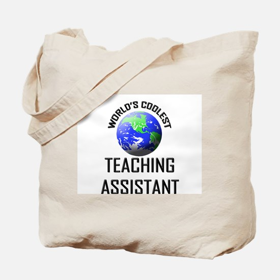 World's Coolest TEACHING ASSISTANT Tote Bag