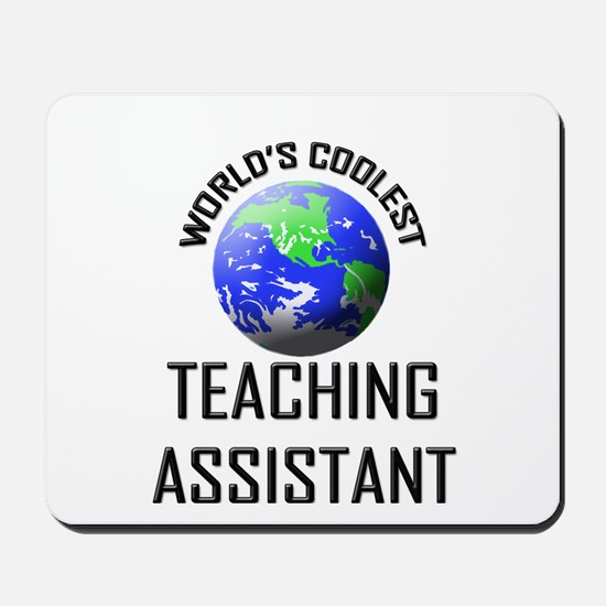 World's Coolest TEACHING ASSISTANT Mousepad