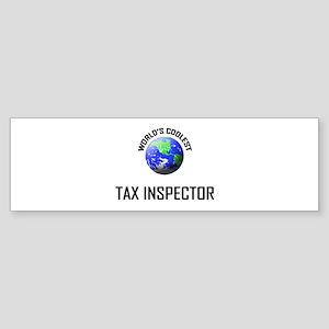 World's Coolest TAX INSPECTOR Bumper Sticker