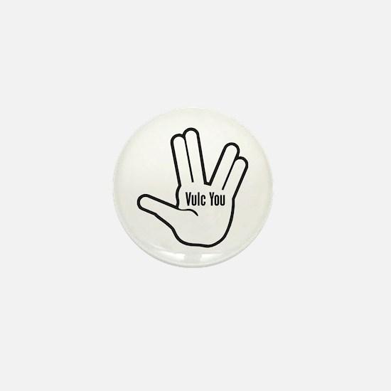 Vulc You Mini Button
