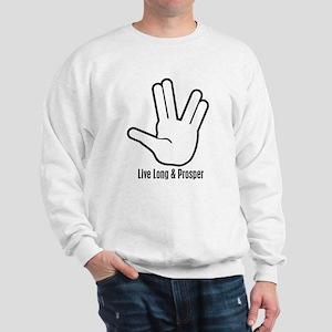 Live Long & Prosper - 2 Sweatshirt