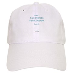 Intention Deficit Disorder Baseball Cap