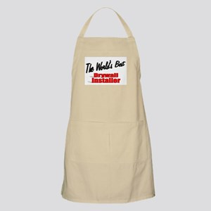 """The World's Best Drywall Installer"" BBQ Apron"