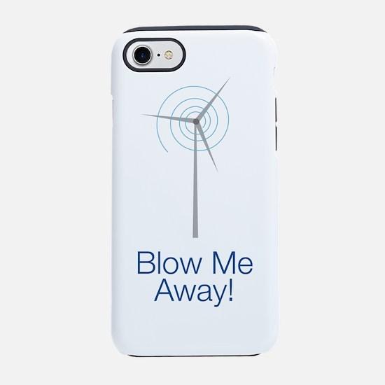 Blow Me Away Iphone 8/7 Tough Case