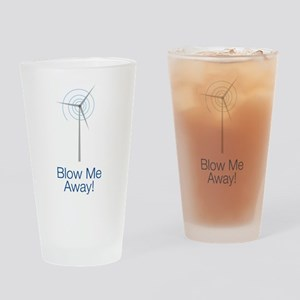 Blow Me Away Drinking Glass