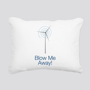Blow Me Away Rectangular Canvas Pillow