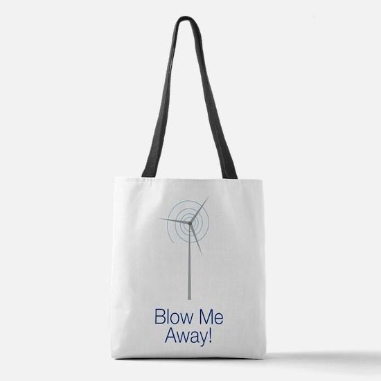 Blow Me Away Polyester Tote Bag
