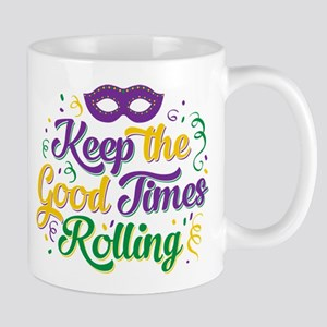 Mardi Gras - Keep The Good Times 11 oz Ceramic Mug