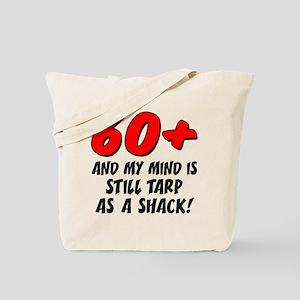 60 Plus Tarp As Shack Tote Bag