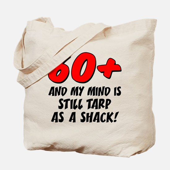 60 Plus Tarp As Shack Tote Bag