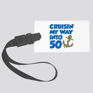 Cruisin Way Into 50 Luggage Tag