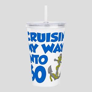 Cruisin Into 60 Acrylic Double-wall Tumbler