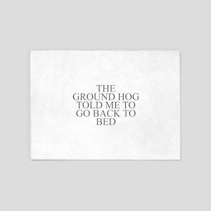 Ground Hog 5'x7'Area Rug