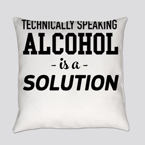Technically Speaking Alcohol Is A Solution Everyda