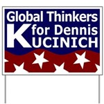 Global Thinkers for Kucinich Yard Sign