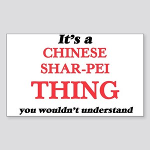 It's a Chinese Shar-Pei thing, you wou Sticker