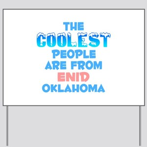 Coolest: Enid, OK Yard Sign