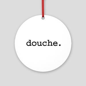 douche. Ornament (Round)