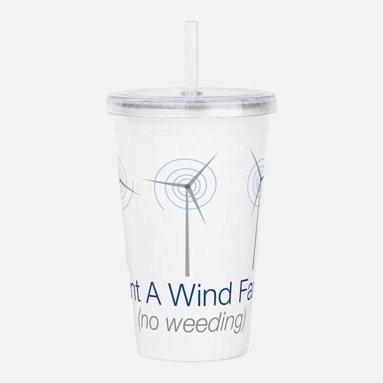 Plant a Wind Farm Acrylic Double-wall Tumbler
