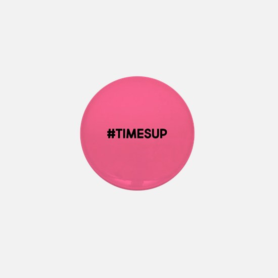 Times Up Mini Button