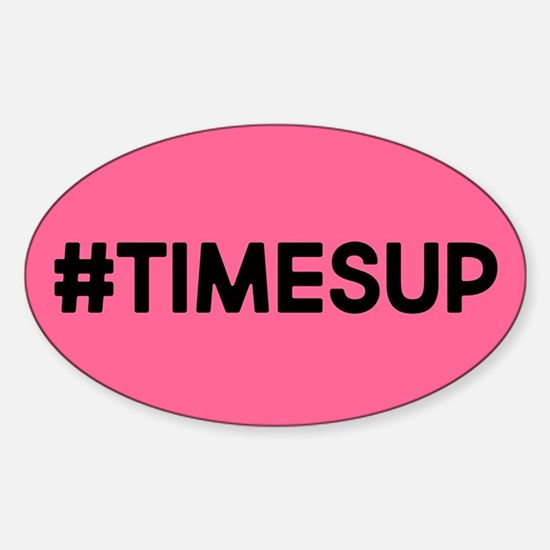 Times Up Sticker (Oval)