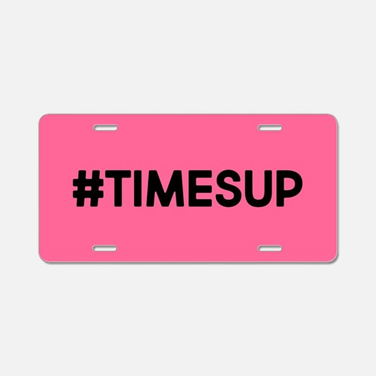 Times Up Aluminum License Plate