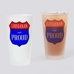 Lousianan And Proud Drinking Glass