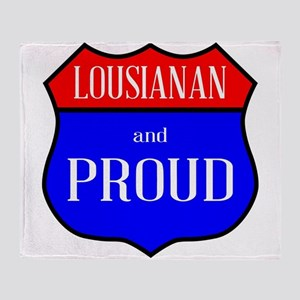 Lousianan And Proud Throw Blanket