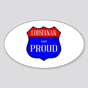 Lousianan And Proud Sticker