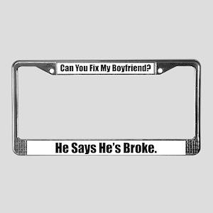 Broken Boyfriend License Plate Frame