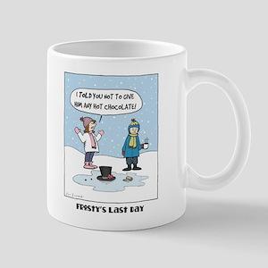 """Frosty's Last Day"" Mug"