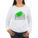 BIPOLAR DISORDER CAUSE Women's Long Sleeve T-Shirt