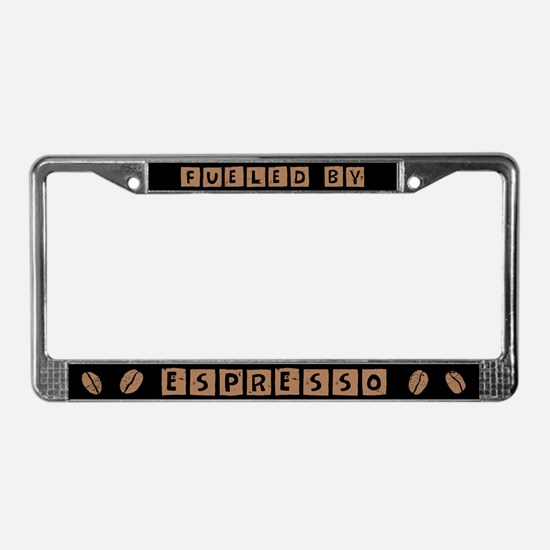 Fueled By Espresso License Plate Frame