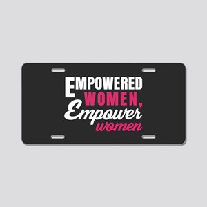 Empowered Women Empower Women Aluminum License Pla