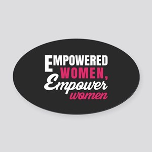 Empowered Women Empower Women Oval Car Magnet