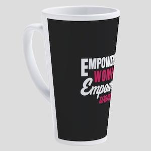 Empowered Women Empower Women 17 oz Latte Mug