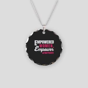 Empowered Women Empower Women Necklace