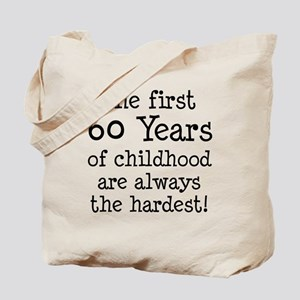 First 60 Years Childhood Tote Bag