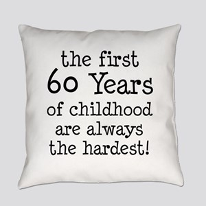 First 60 Years Childhood Everyday Pillow