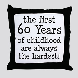 First 60 Years Childhood Throw Pillow