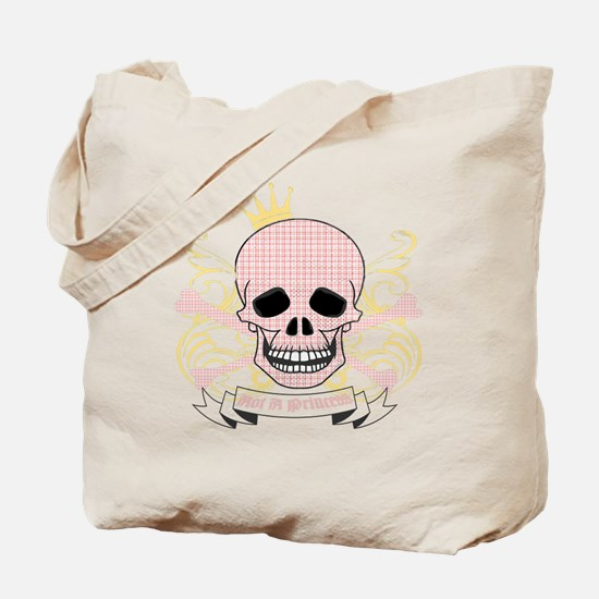Not A Princess Tote Bag