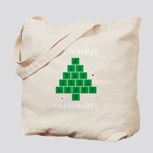 Oh Chemistree Tote Bag