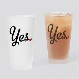 yes Drinking Glass